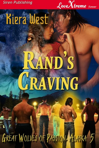 Rand's Craving by Kiera West