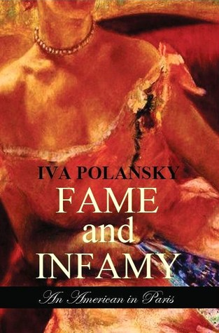 Fame and Infamy by Iva Polansky