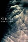 Shod by Mark    Goodwin