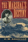 Marshal's Destiny, The