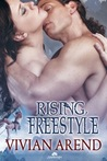 Rising, Freestyle (Xtreme Adventures, #2)