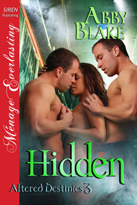 Hidden (Altered Destinies, #3)