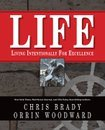 LIFE by Chris Brady