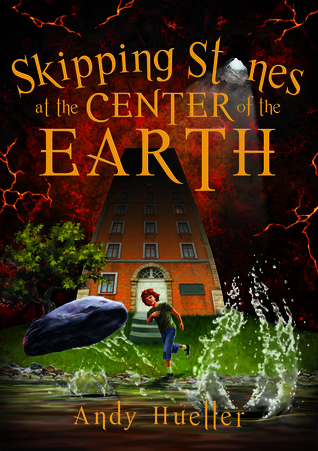 Skipping Stones at the Center of the Earth by Andy Hueller