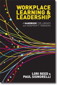 Workplace Learning & Leadership by Lori Reed