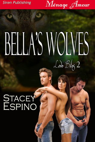 Bella's Wolves by Stacey Espino