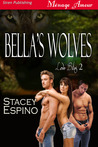 Bella's Wolves (Love Bites, #2)