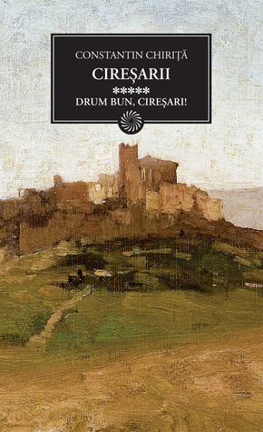 Drum bun, Ciresari! (Ciresarii, #5)