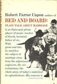 Bed And Board: Plain Talk About Marriage