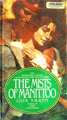 The Mists of Manittoo by Lois Swann