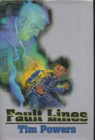 Fault Lines by Tim Powers