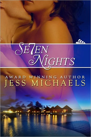 Seven Nights by Jess Michaels