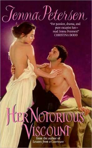 Her Notorious Viscount by Jenna Petersen