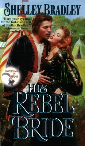 His Rebel Bride (Brothers in Arms, #3)