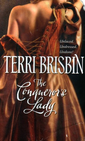 The Conqueror's Lady (The Knights of Brittany, #2) by Terri Brisbin