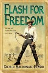 Flash for Freedom! (The Flashman Papers, #3)