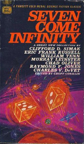Seven Come Infinity by Groff Conklin