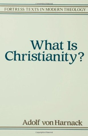 Download online for free What is Christianity? (Texts in Modern Theology) by Adolf Von Haranack, Thomas Bailey Saunders MOBI