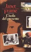 L'isola del presente by Janet Frame