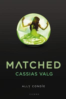 Matched. Cassias valg
