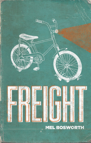 Freight by Mel Bosworth
