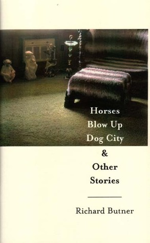 Horses Blow Up Dog City & Other Stories