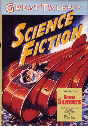 Great Tales of Science Fiction by Robert Silverberg