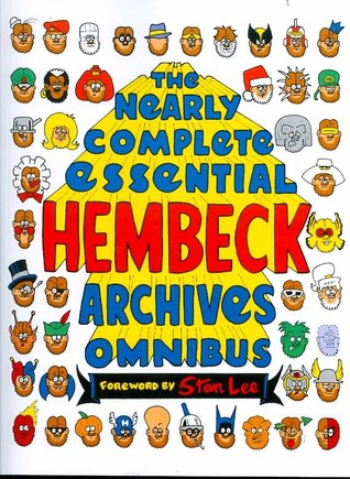 The Near Complete Essential Hembeck Archives Omnibus by Fred Hembeck