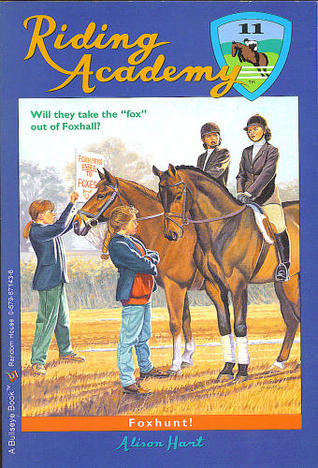 Download free Foxhunt! (Riding Academy #11) by Alison Hart, Alice Leonhardt PDF
