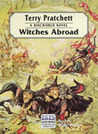 Witches Abroad (Discworld #12)