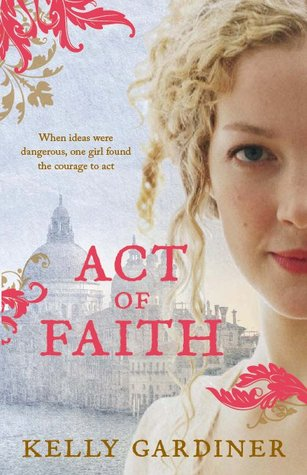 Act of Faith by Kelly Gardiner