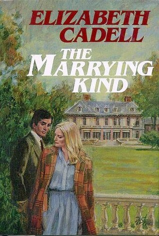 The Marrying Kind by Elizabeth Cadell