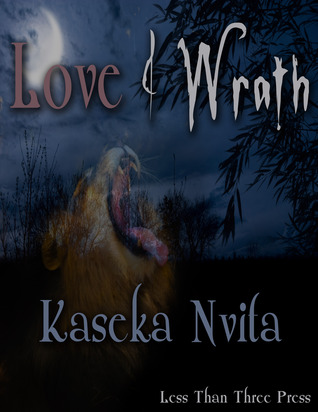 Love & Wrath by Kaseka Nvita