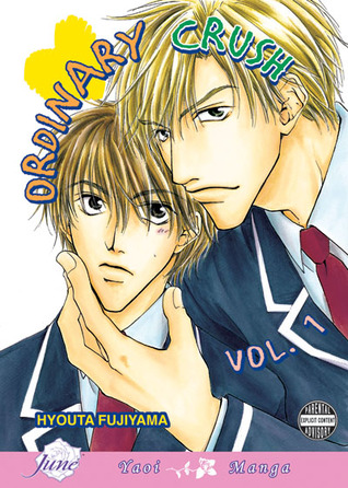 Ordinary Crush, Volume 01 by Hyouta Fujiyama