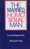 The Married Homosexual Man: A Psychological Study