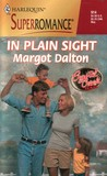 In Plain Sight (Crystal Creek, Texas) (Harlequin Superromance #914)