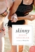 Skinny by Diana Spechler