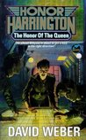 The Honor of the Queen (Honor Harrington, #2)