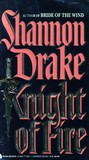 Knight of Fire by Shannon Drake