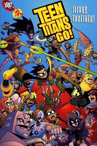 Teen Titans Go!, Volume 6 by J. Torres