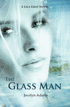 The Glass Man by Jocelyn Adams
