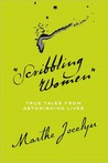 """Scribbling Women"": True Tales from Astonishing Lives"