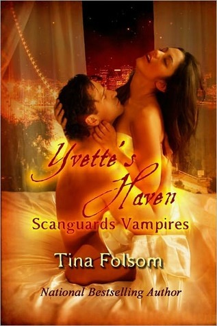 Yvette's Haven (Scanguards Vampires, #4)