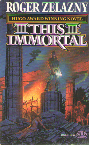 This Immortal by Roger Zelazny