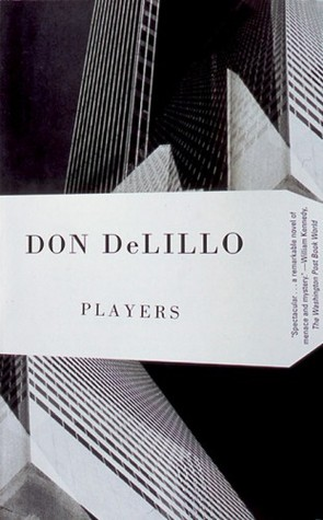 Players by Don DeLillo