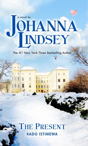 Kado Istimewa (The Present) - Malory Family Series Book 6 by Johanna Lindsey