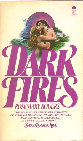 Dark Fires by Rosemary Rogers