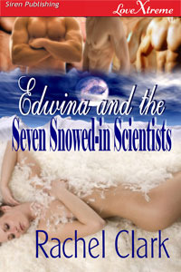 Edwina and the Seven Snowed-in Scientists