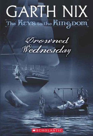 Drowned Wednesday (The Keys to the Kingdom, #3)