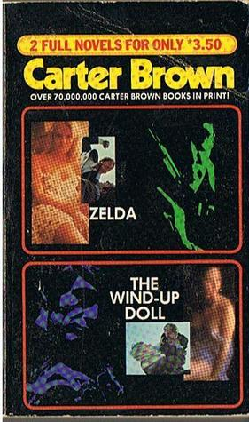 Zelda/The Wind-up Doll by Carter Brown
